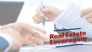 What is Real Estate Leveraging? Southwest Michigan Property Management