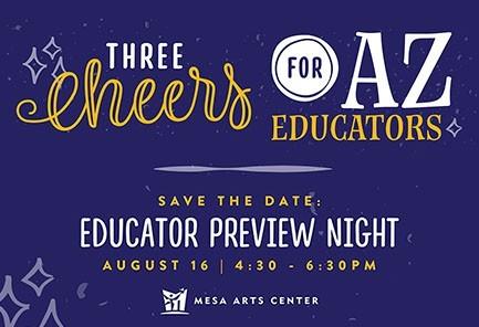 Mesa Arts Center Educator Preview Night