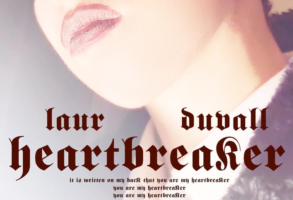 Laur Duvall's HEARTBREAKER