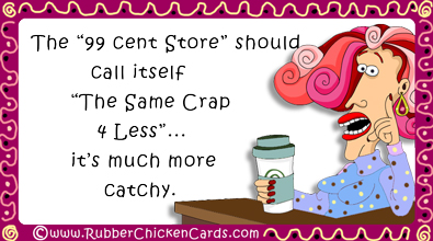 99 Cent Store A Free Social Media Card By Rubber Chicken Cards