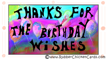Thanks Birthday A Free Social Media Card By Rubber Chicken Cards