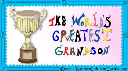 Greatest Grandson A Free Social Media Card By Rubber Chicken Cards