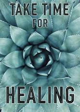 Take Time for Healing