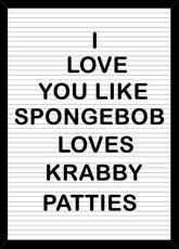 Love like Spongebob
