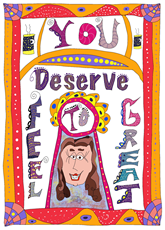 You Deserve to Feel Great