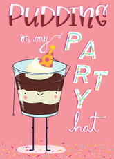 Pudding On My Party Hat