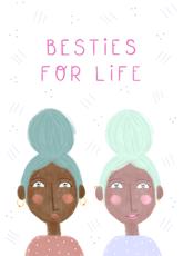 Besties For Life