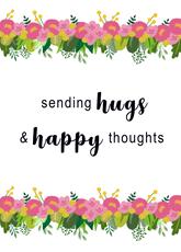 Hugs and Happiness