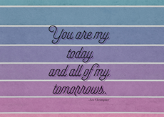 You Are All Of My Tomorrows