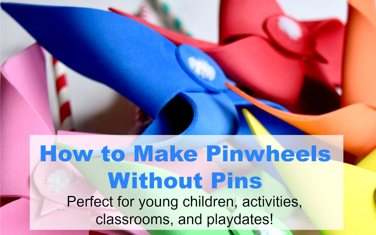 How to Make Pinwheels Without Pins Tutorial _ You CAN make pinwheels that spin safe for all ages.