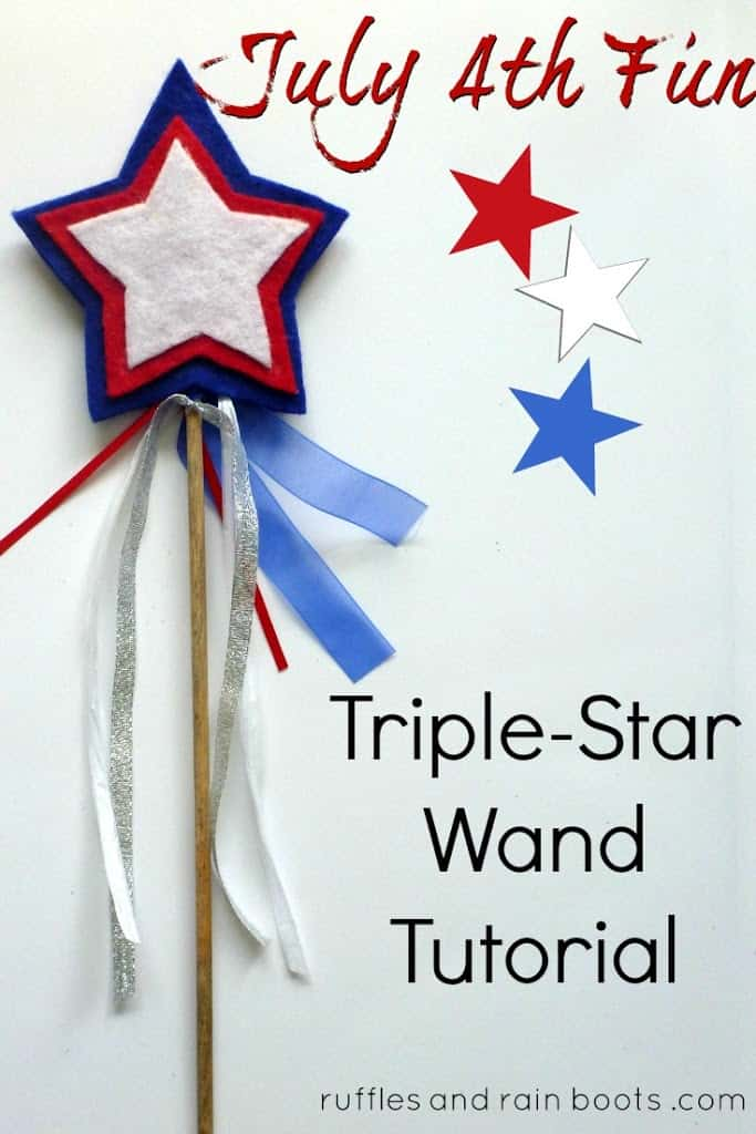 star wand tutorial for July 4th Memorial Day Independence Day