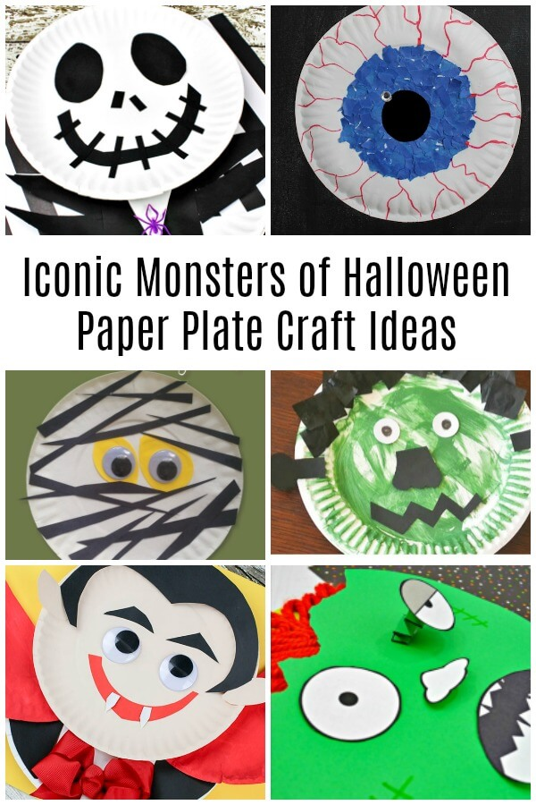 monster crafts collage with text that reads iconic monsters of Halloween paper plate crafts
