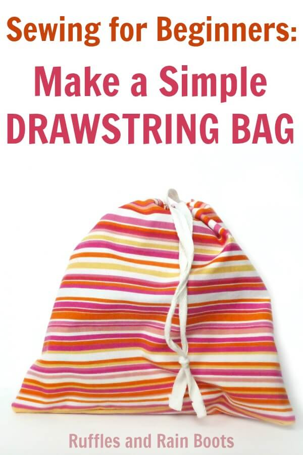 Learn how to make this easy drawstring bag. It is a fun and quick beginner sewing project. Click through to get her step by step tutorial and tips. #sewing #beginnersewingprojects #sewingforbeginners #rufflesandrainboots