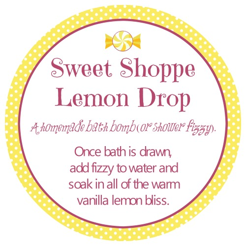Free Printable Sweet Shoppe Lemon Drop Bath Bomb | Ruffles and Rain Boots