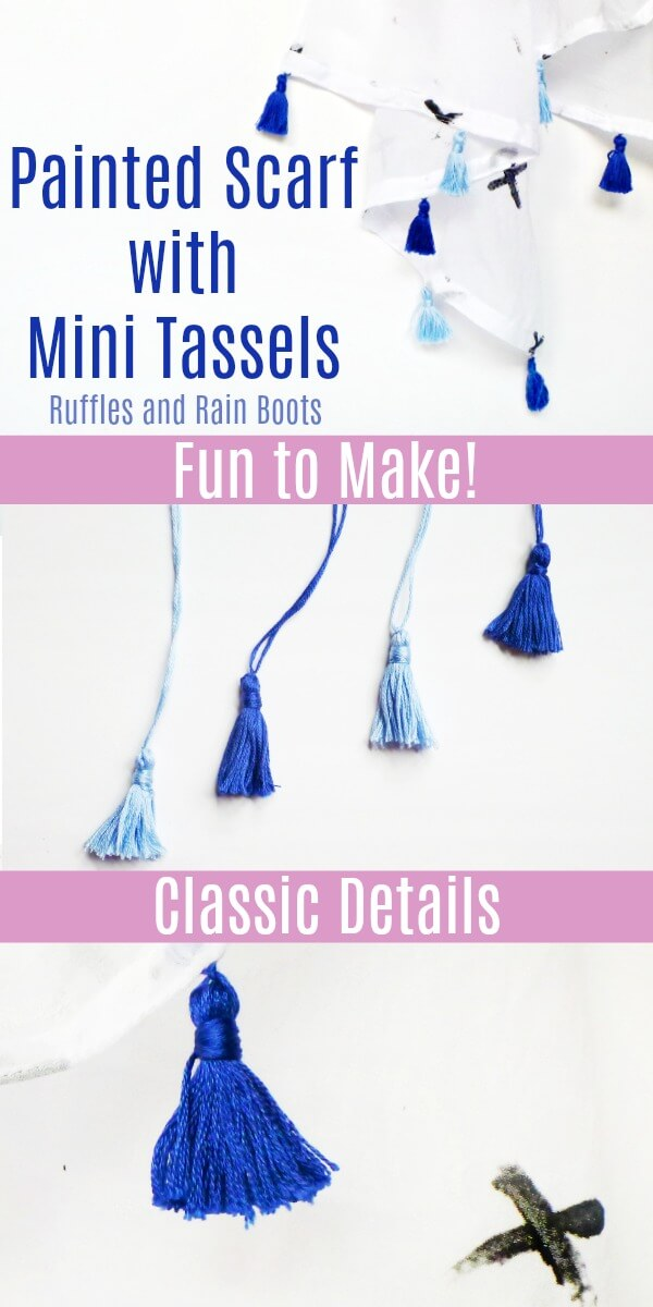 Make this amazing hand painted scarf with mini tassels. It's so easy and looks like you spent a fortune! #sewing #sewingtutorials #scarftutorials #howtopaintfabric #paintedfabric #DIYcrafts #diyfashion #tassels #rufflesandrainboots