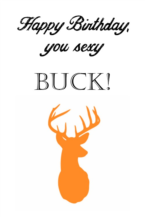 Sexy Buck Printable Birthday Card for Husbands