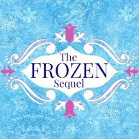 My Take – FROZEN Sequel