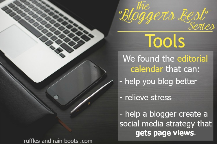 Bloggers Best TOOLS Editorial Calendar