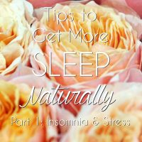 Tips to Get More Sleep Part 1