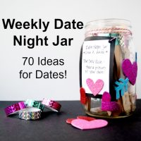 Weekly Date Night Jar – 70 Free Date Night Jar Ideas!