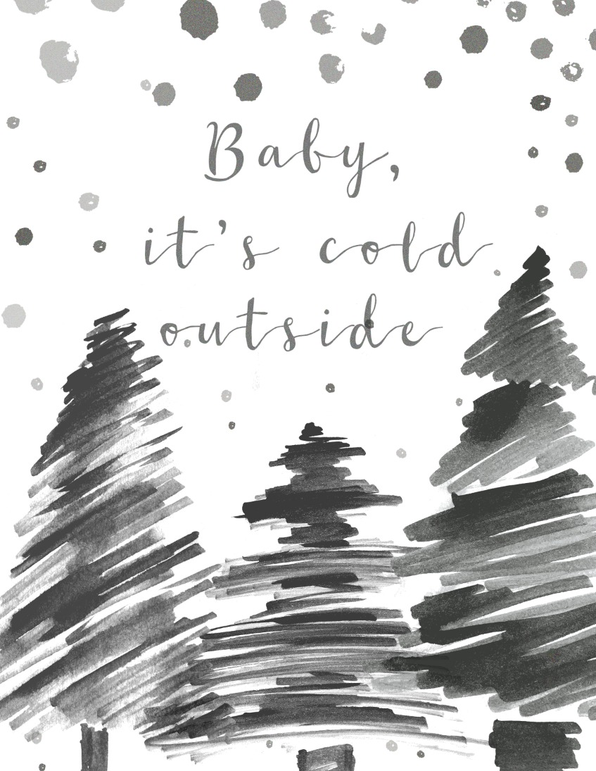 Free Christmas Printable Baby Its Cold Outside
