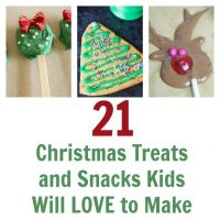 Christmas Themed Treats and Snacks Kids Will LOVE to Make and Eat