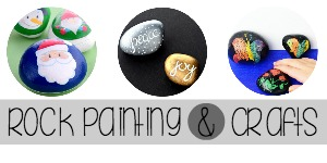 Rock Painting and Rock Crafts for Kids and Adults