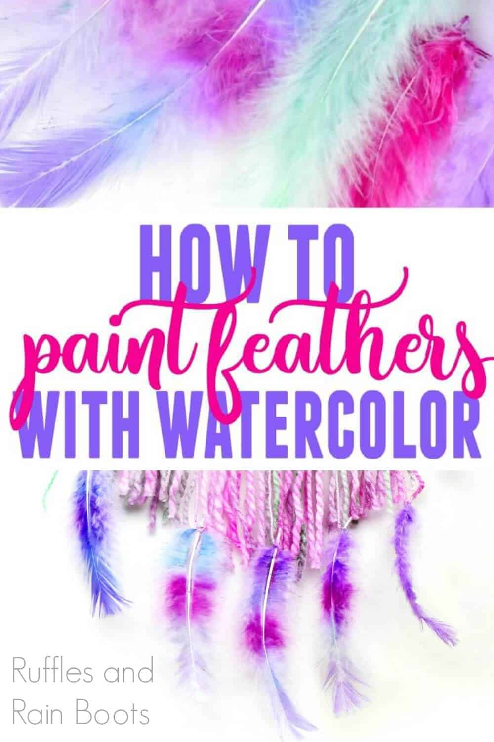 feathers colored in pink, purple, magenta, and mint with text which reads how to paint feathers with watercolor