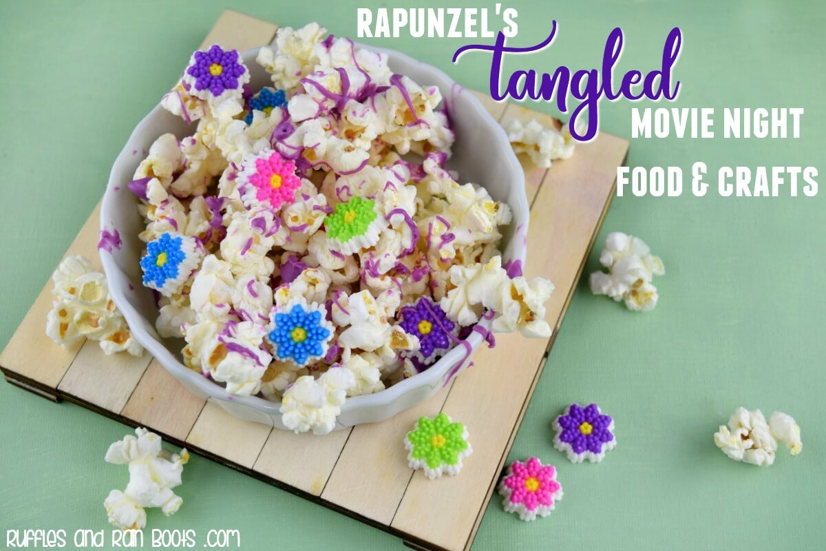 Disney Tangled popcorn and Rapunzel crafts for family movie night
