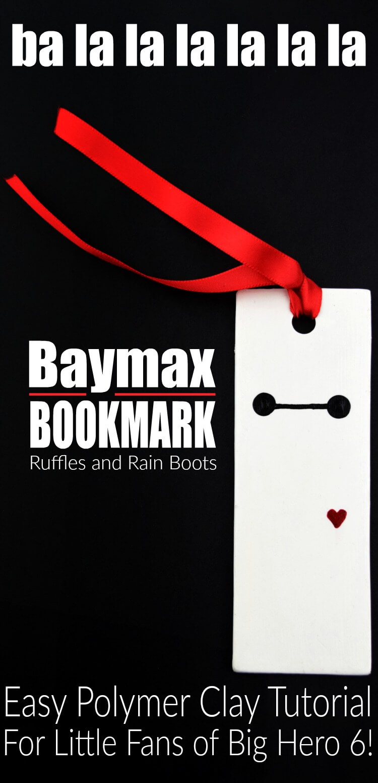 Make this easy polymer clay Baymax bookmark for a great Big Hero 6 movie night craft. It's fun, inexpensive, and is great for early readers. #polymerclay #claycrafts #craftsforkids #kidscrafts #movienight #familymovienight #bighero6 #baymax #rufflesandrainboots