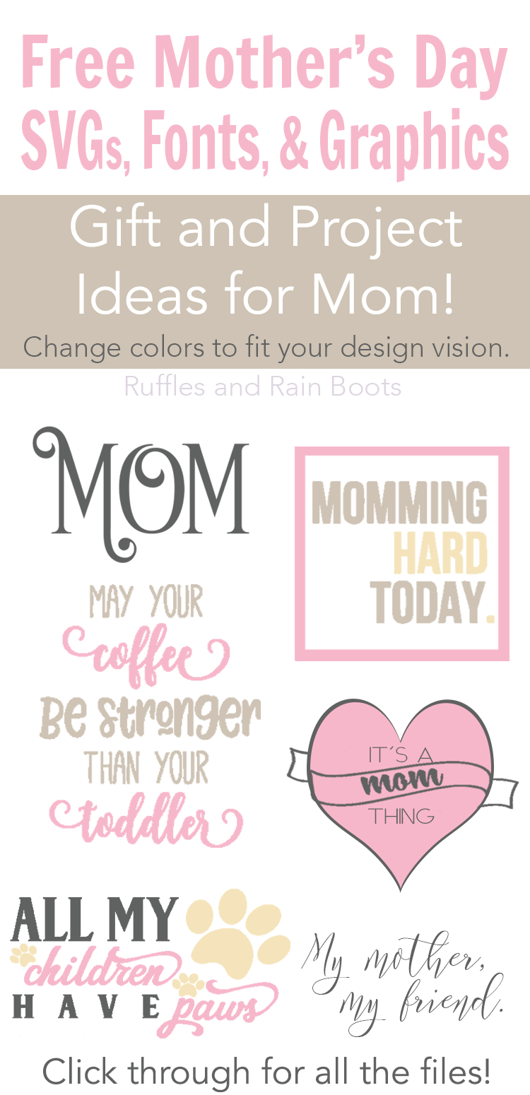 Make the most amazing gifts with these FREE Mother's Day SVG files, graphics, fonts, and more! #digitalcraft #silhouette #cricut #mothersday #freeSVG #freedesign #rufflesandrainboots