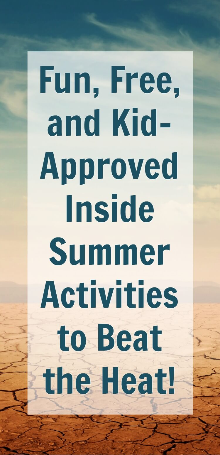 These free, fun and kid-approved inside summer ideas are great to fill the long, hot summer days. #summer #diysummer #hotsummer #summerinside #insidesummer #summerfun #ideasforinsideplay #insideplay #rufflesandrainboots