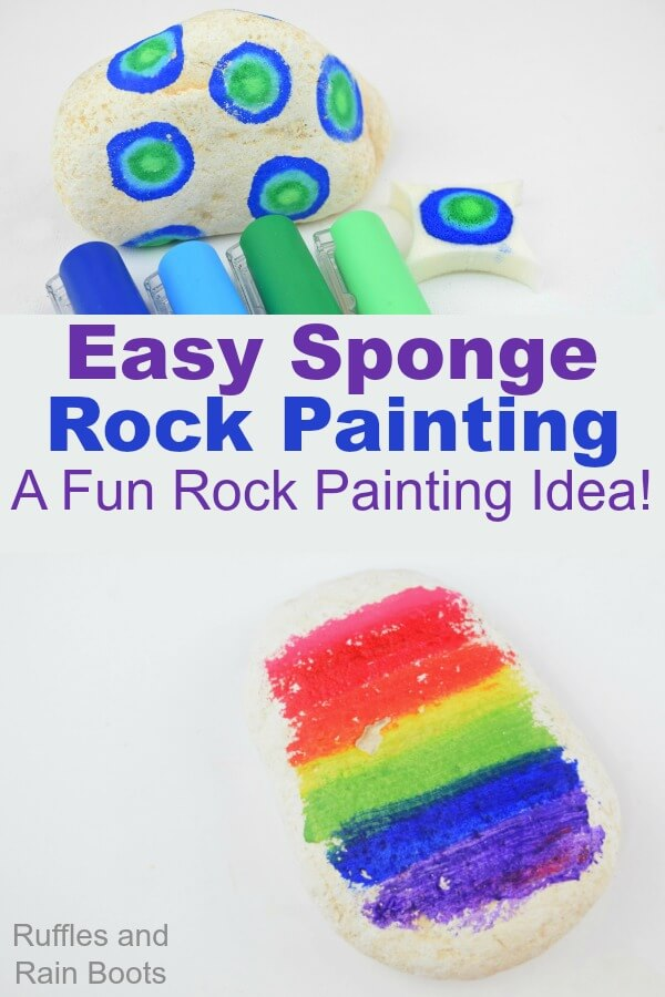 This fun and easy sponge rock painting idea for kids (and adults) will impress everyone! #rockpainting #stonepainting #paintedpebbles #rufflesandrainboots