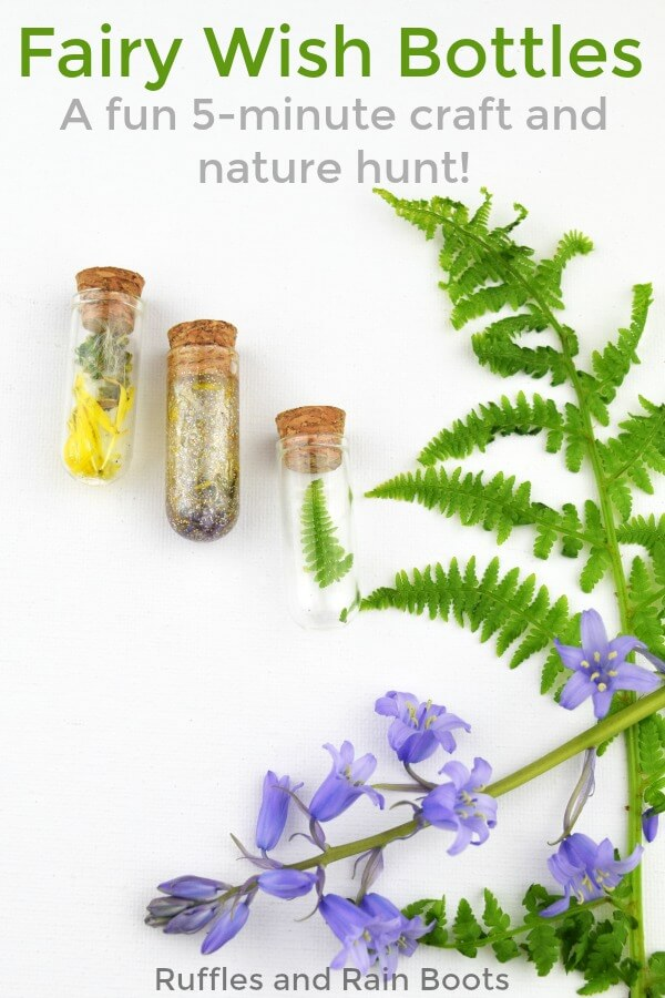 Make a wish bottle - it only takes 5 minutes and is such a fun nature craft for kids. #nature #craftsforkids #fairy #magical #wishing #wishingbottle #fairycrafts #naturecrafts #outdoorcrafts #outsidecrafts #getoutside #rufflesandrainboots