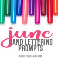 June Hand Lettering Free Practice Sheets and Prompts