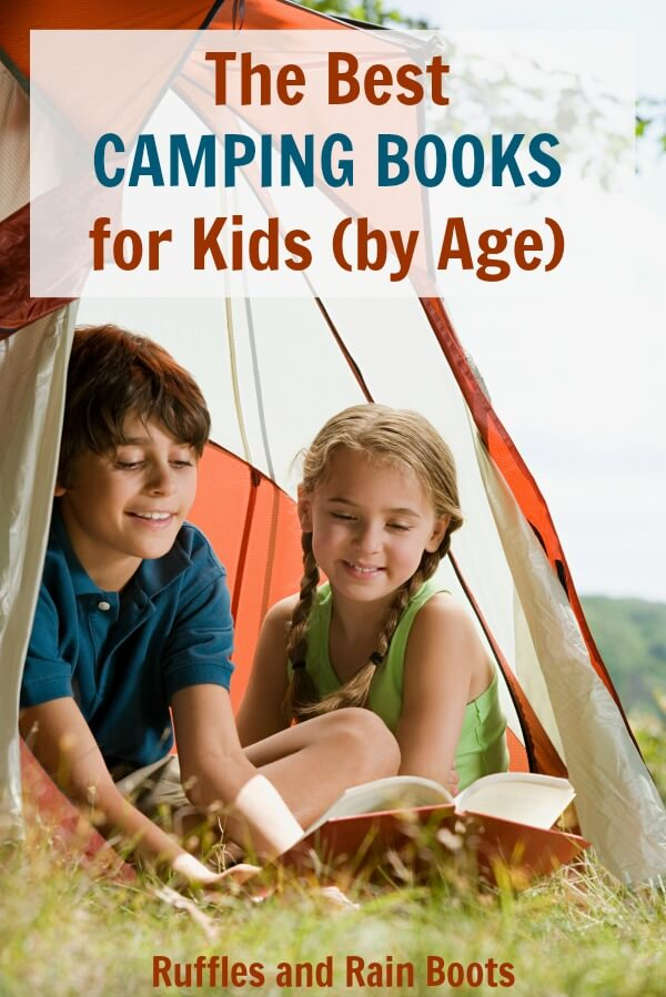 Camping can be scary for kids so we are sharing the best camping books for kids by age. Prepare, teach, and empower kids to love the outdoors! #camping #hiking #outdoors #summer #vacation #bookrecommendations #rufflesandrainboots