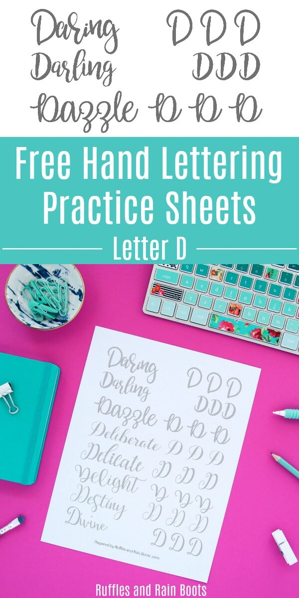 Print off these letter D hand lettering practice sheets free. Work on modern calligraphy, brush and bounce lettering, and even pens of different sizes. #handlettering #moderncalligraphy #brushlettering #bouncelettering #lettering #letteringart #theartoflettering #rufflesandrainboots