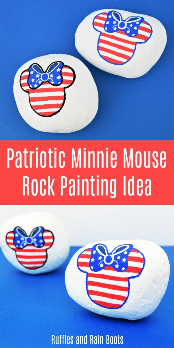 Make This Fun Easy And Patriotic Minnie Mouse Rock Painting Idea All Disney