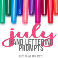 Free July Hand Lettering Practice Sheets and Prompts