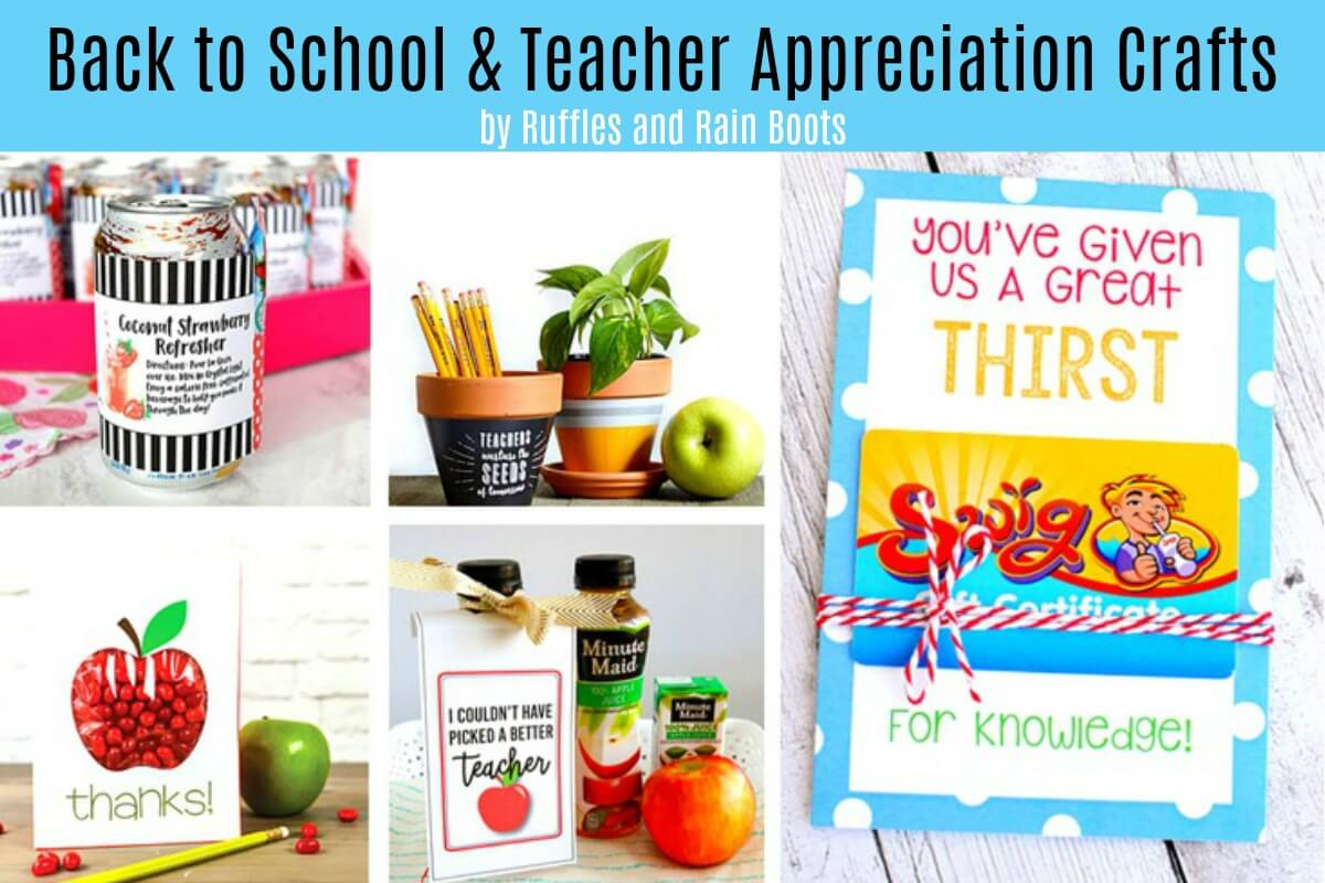 Back to School Crafts and Teacher Appreciation Ideas