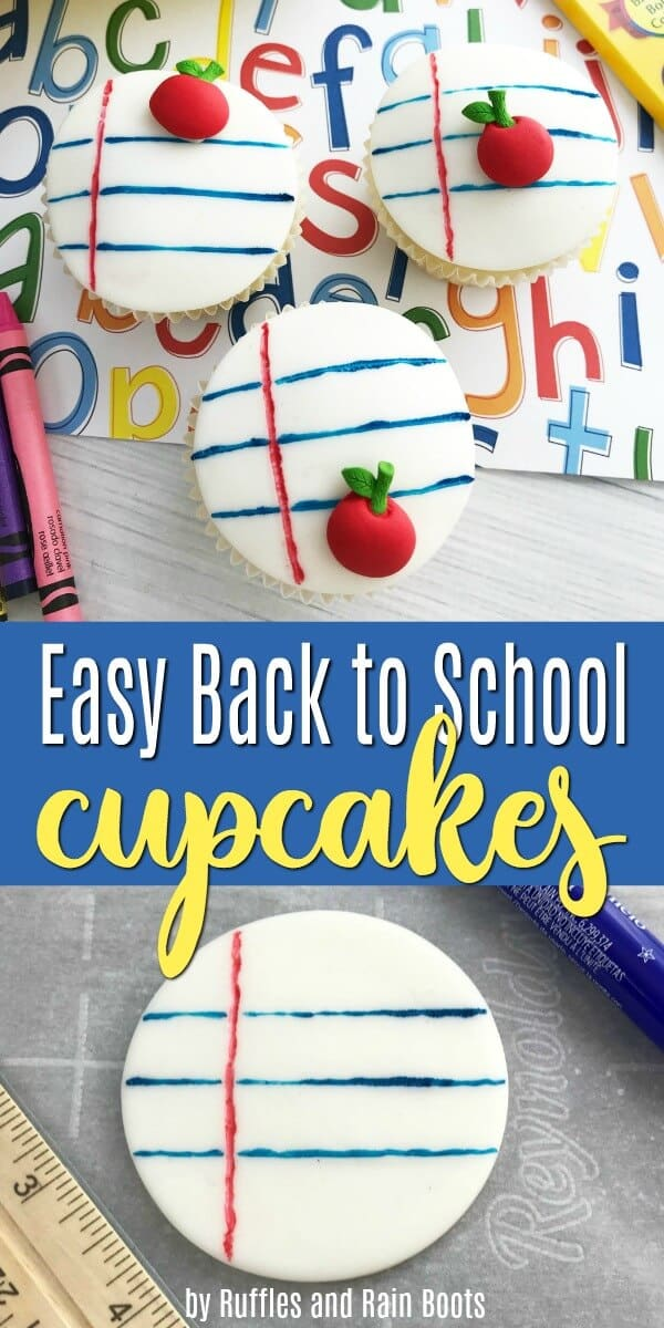 These back to school cupcakes are easy to make and will impress everyone! #cupcakes #backtoschool #teacherappreciation #cupcakerecipes #cupcakeideas #backtoschoolideas #fondant #cakedecorating #rufflesandrainboots