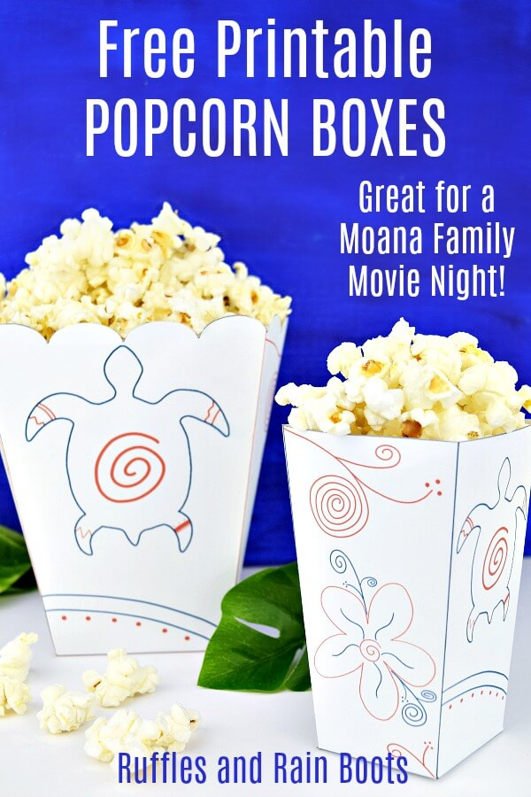 Choose one of two because a Moana popcorn box printable really makes a family movie night fun! #moana #printable #freeprintable #popcornbox #popcorn #moanaprintable #familymovienight #movienightideas #moanamovienight #rufflesandrainboots