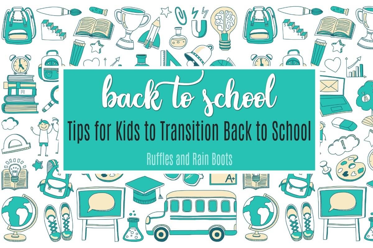 Back to School Tips for Kids to Transition from Summer To School