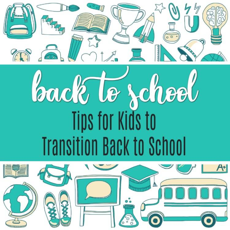 These back to school tips for kids will help to reduce anxiety, build confidence, and make the summer to school transition easy. Let's get started.