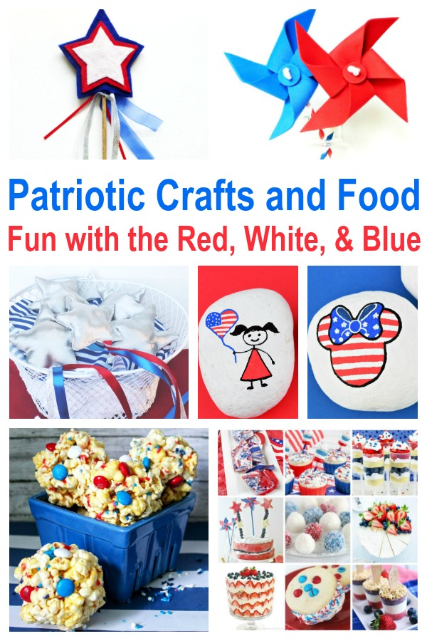 Patriotic Crafts and Food - Fun with the Red White and Blue! #july4th #independenceday #redwhiteandblue #memorialday #veteransday #remembranceday #rufflesandrainboots
