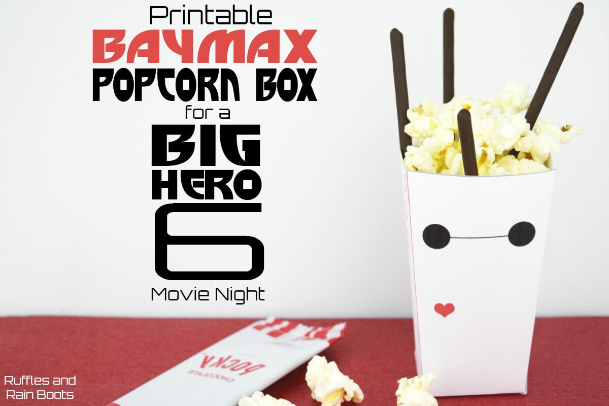 Print this Big Hero 6 inspired Baymax popcorn box printable to take movie night to the next level. #popcorn #popcornrecipes #baymax #balalalalalala #pocky #printable #popcornbox #pockyrecipes #madewithpocky #bighero6 #familymovienight #movienight #rufflesandrainboots