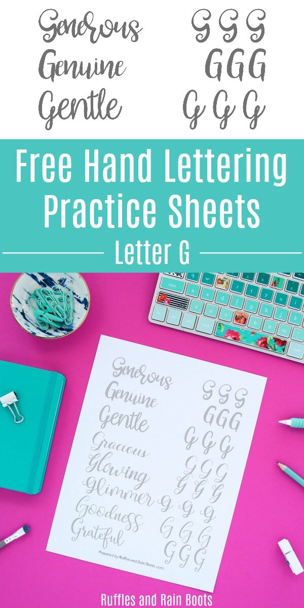 These free letter G hand lettering practice sheets will have your gorgeous, generous, and goodness on point in no time. Click through to download the free sheets. #handlettering #letteringpractice #theartoflettering #bouncelettering #brushlettering #moderncalligraphy #brushcalligraphy #rufflesandrainboots