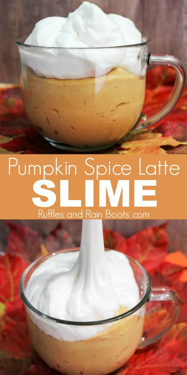 two pictures of pumpkin spice latte slime with text that reads Pumpkin Spice Latte Slime from Ruffles and Rain Boots