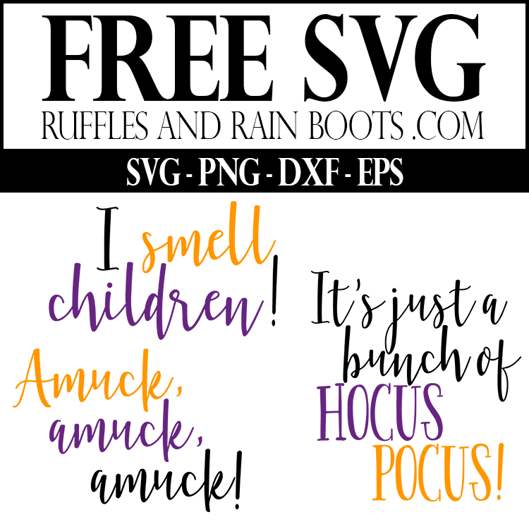 three free Hocus Pocus SVG files which read I smell children, amuck, and It's just a bunch of hocus pocus