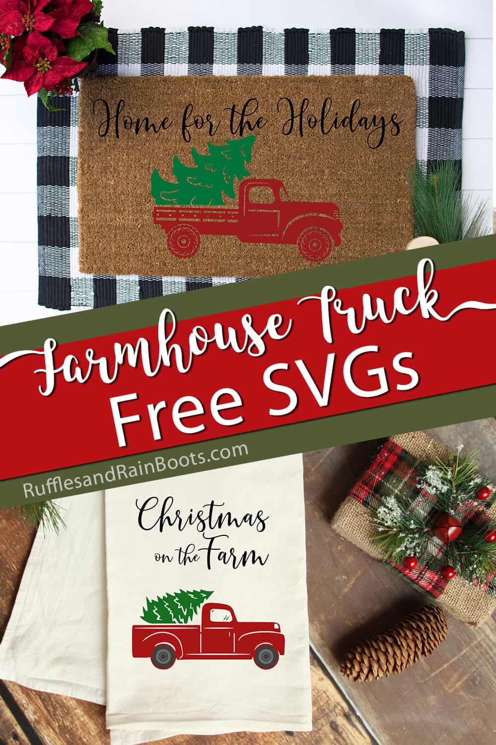 photo collage of doormat and towel with farmhouse truck cut files on them with text which reads farmhouse truck free svgs